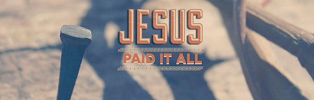 Jesus paid it all 1