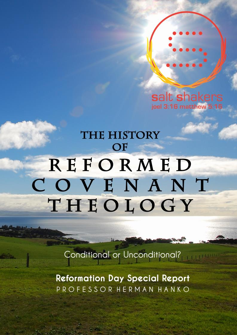 Salt Shakers Special Report History Reformed Covenant Theology Hanko 2015 Page 1