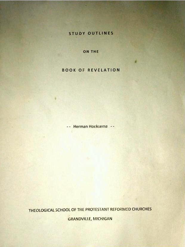 Study Outlines on Revelation HHoeksema Page 1