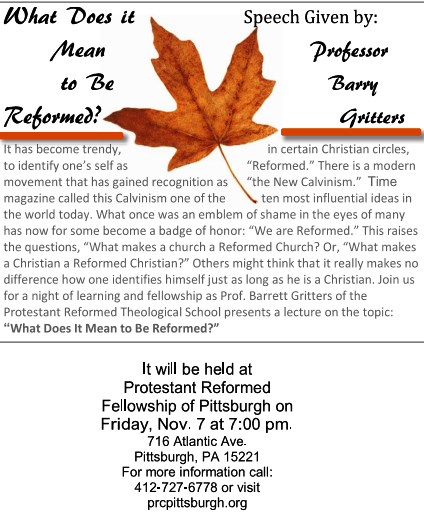 What Does it mean to be reformed lecture - Pittsburgh Nov-2014 Page 1
