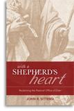 With a Shepherd's Heart By John R. Sittema