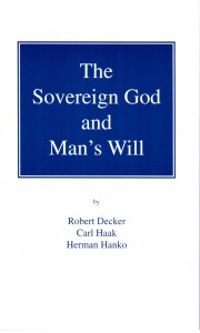 The Sovereign God and Mans Will 180x300